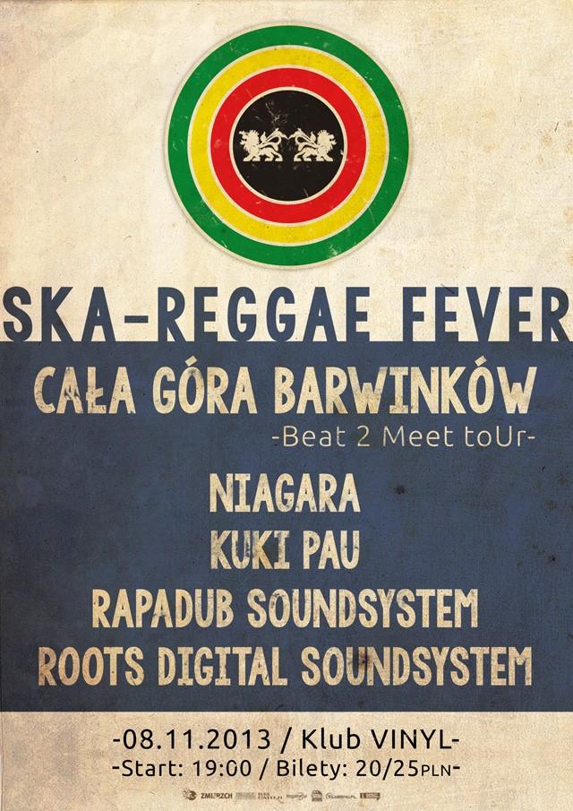 Cała góra barwinków, Niagara Ska Reggae Fiver