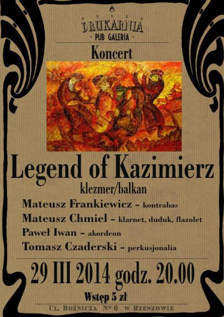 Legend of Kazimierz Stara Drukarnia Rzeszow