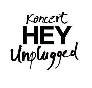 Koncert Hey Unplugged