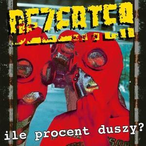 Dezertere Ile procent duszy cieszanow-rock-festiwal