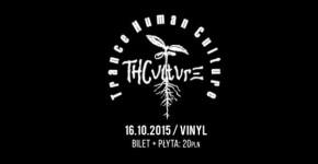 THCulture w Vinylu. Koncert Rzeszów