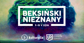 Beksiński Nieznany Kulturalia 2016