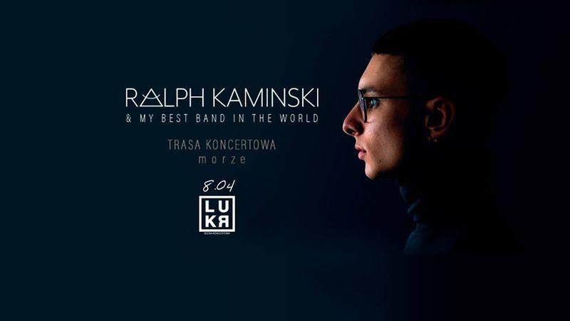 Ralph Kaminski & My Best Band In The World
