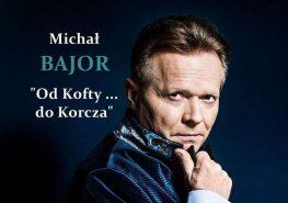 Michał Bajor wRzeszowie