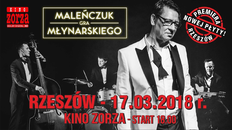 Koncert Maleńczuk gra Młynarskiego Rzeszów, Kino Zorza