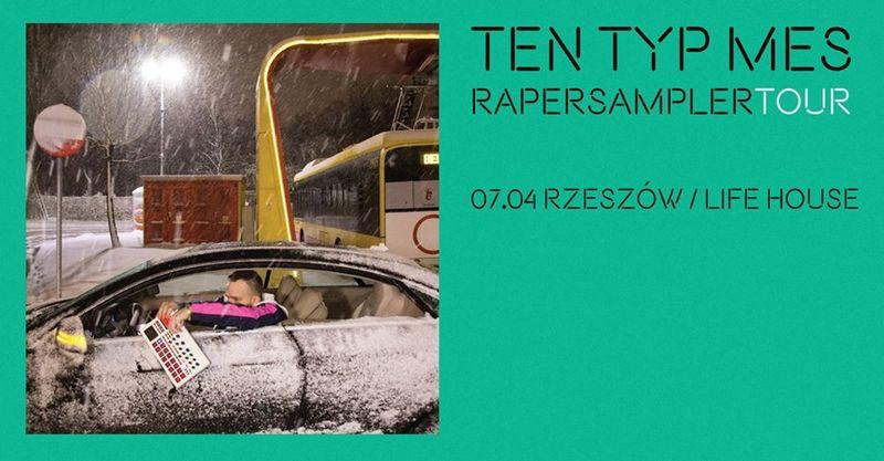 Ten Typ Mes - Rzeszów - Rapersampler