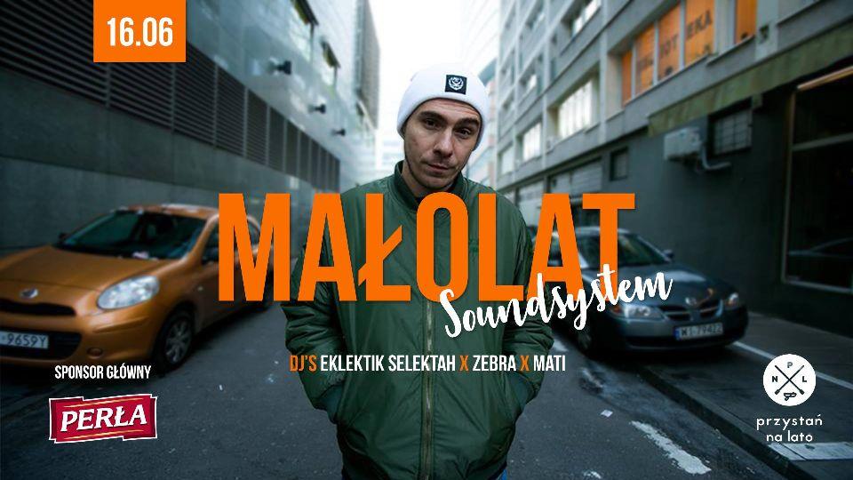 Małolat Soundsystem. Eklektik Selektah x Zebra x Mati