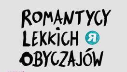 Romantycy Lekkich Obyczajów Vinyl koncert 2018