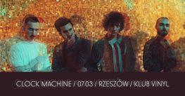 Clock Machine / 07.03 / Rzeszów / Klub Vinyl