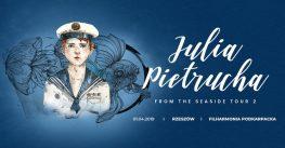 Julia Pietrucha | Koncert w Rzeszowie