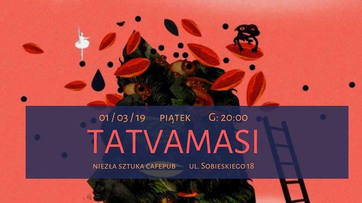 Koncert Tatvamasi w Niezłej Sztuce