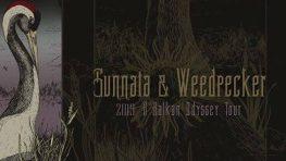 Sunnata + Weedpecker
