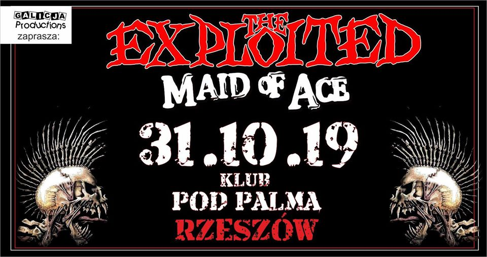 The Exploited, Maid of Ace | Rzeszów Klub Pod Palmą