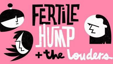 Fertile Hump + The Louders w Undergroundzie