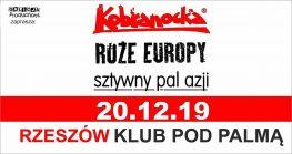 Kobranocka + Róże Europy + Sztywny Pal Azji