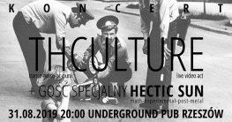 THCulture + Hectic Sun w Undergroundzie