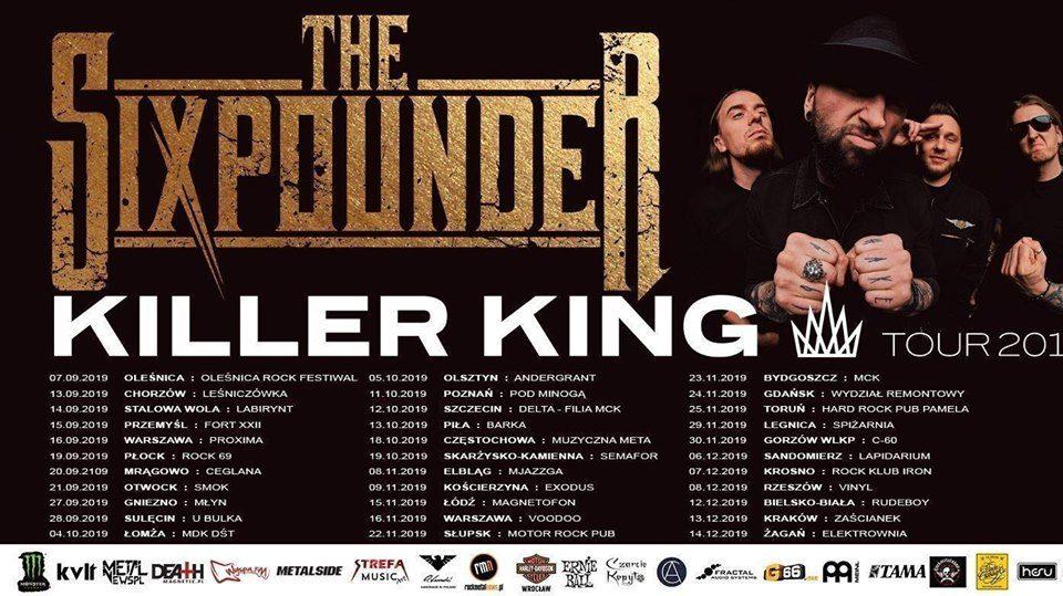 The Sixpounder - Killer King Tour 2019