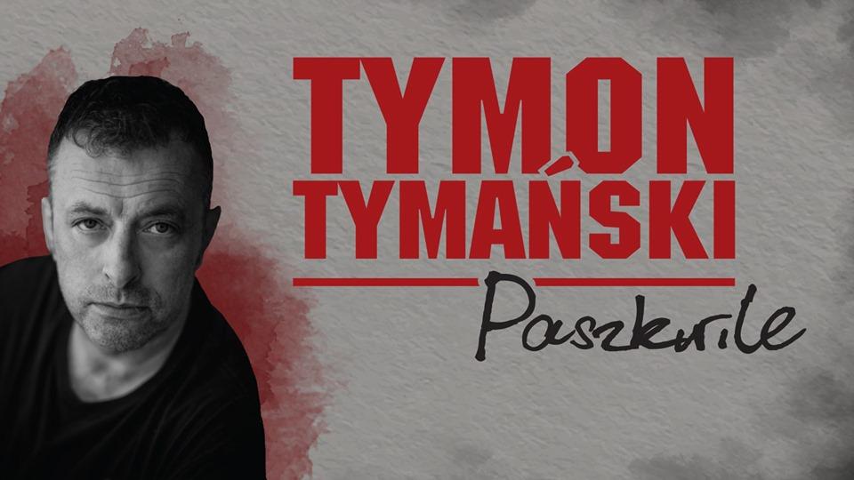 """Tymon Tymański - """"Paszkwile"""""""
