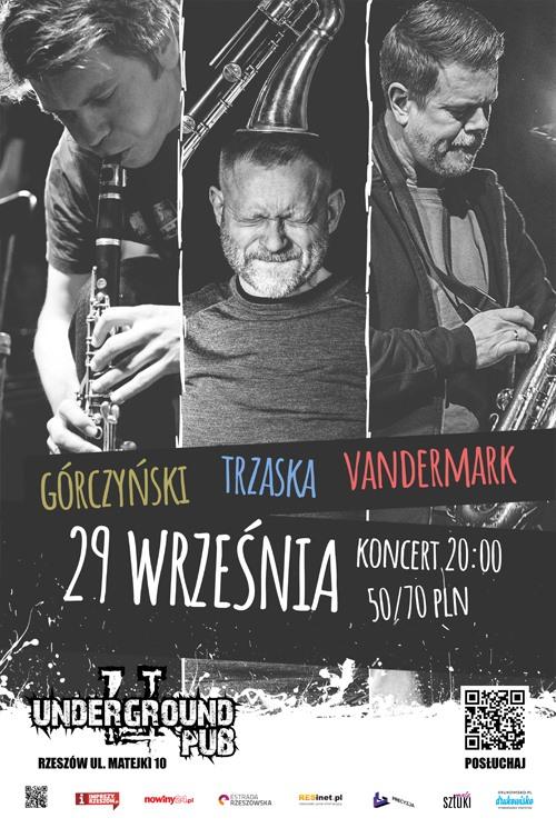 Vandermark/Trzaska/Górczyński w Undergroundzie