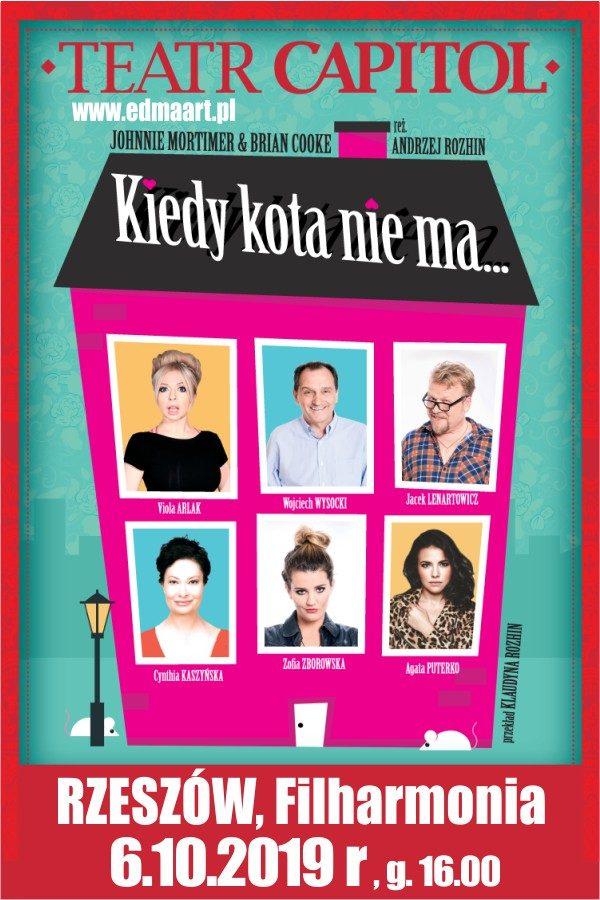 Kiedy kota nie ma. Spektakl komediowy w Filharmonii Podkarpackiej. Plakat.