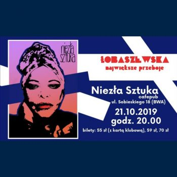 Grażyna Łobaszewska. Koncert w Niezłej Sztuce