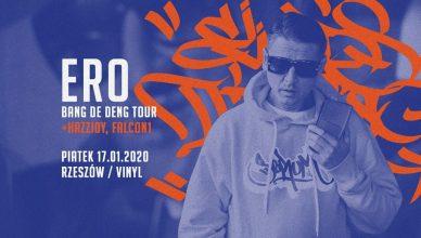 Długo oczekiwane solo ERO już w głośnikach, czas na koncert premierowy w Rzeszowie. 17 stycznia w towarzystwie Hazzidy i Falcon1