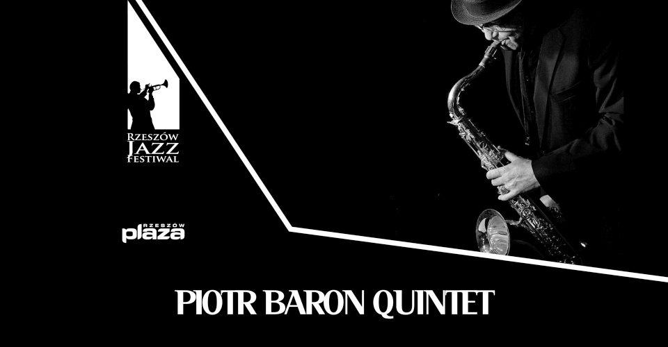 Rzeszów Jazz Festiwal 2019 Piotr Baron Quintet