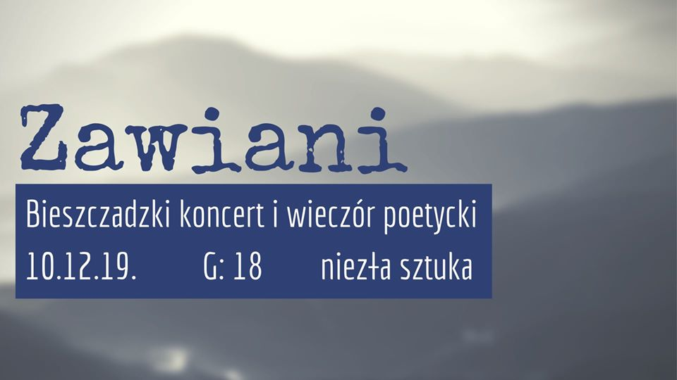 Bieszczadzki wieczór poetycki i koncert grupy Zawiani