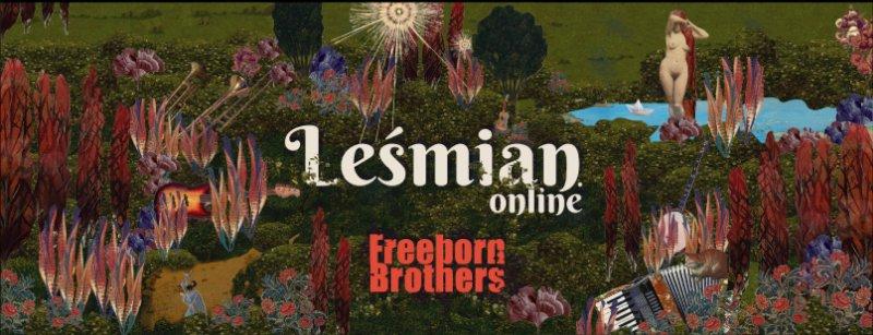 LEŚMIAN W SIECI Baśniowy koncert zespołu Freeborn Brothers, w teatrze i on-line