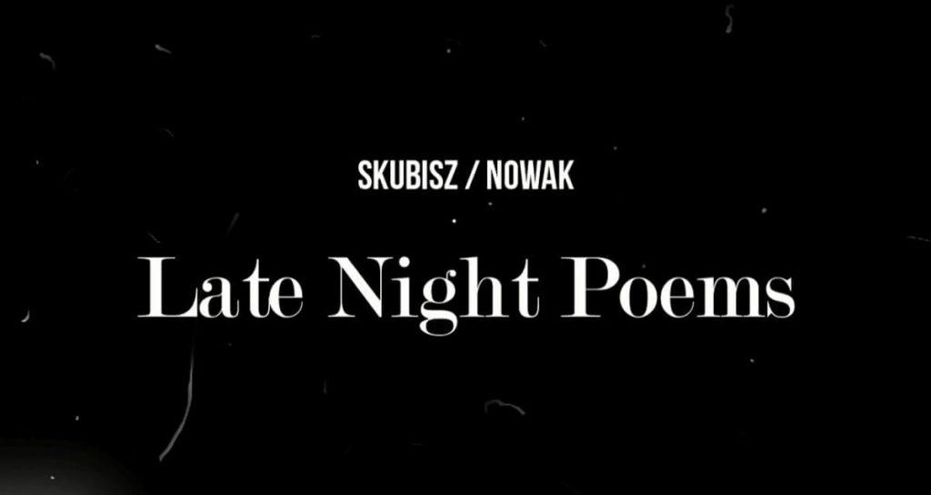 Late Night Poems - nowy projekt odEskaubei