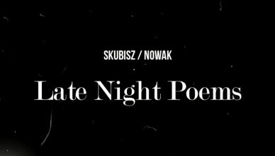 Late Night Poems - nowy projekt od Eskaubei