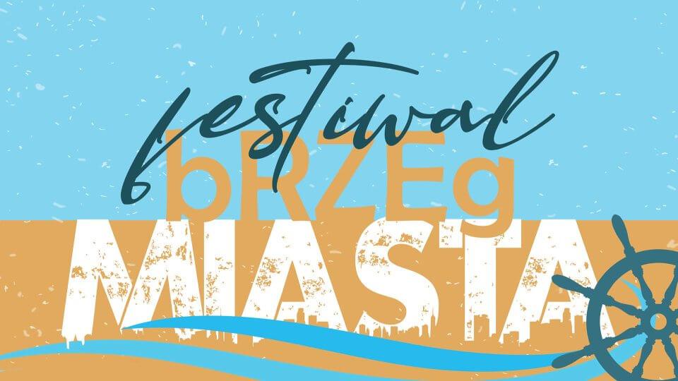 bRZEg Miasta Festiwal